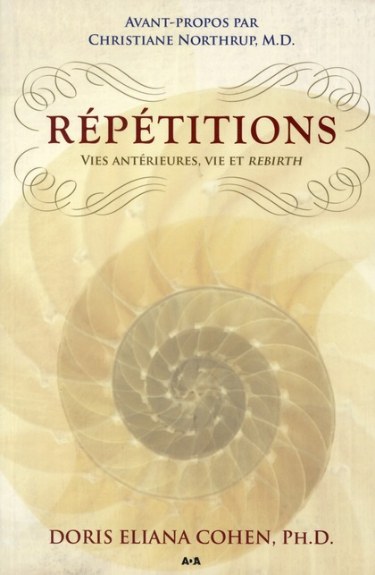 REPETITIONS - VIES ANTERIEURES, VIE ET REBIRTH
