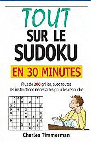 TOUT SUR LE SUDOKU EN 30 MINUTES