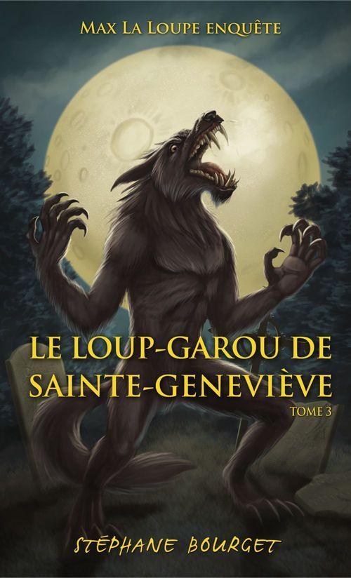 Le loup-garou de Sainte-Geneviève, Le loup-garou de Sainte-Geneviève