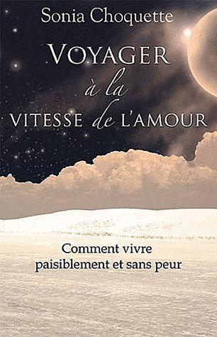 VOYAGER A LA VITESSE DE L'AMOUR