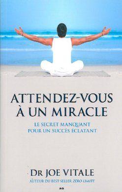 ATTENDEZ-VOUS A UN MIRACLE