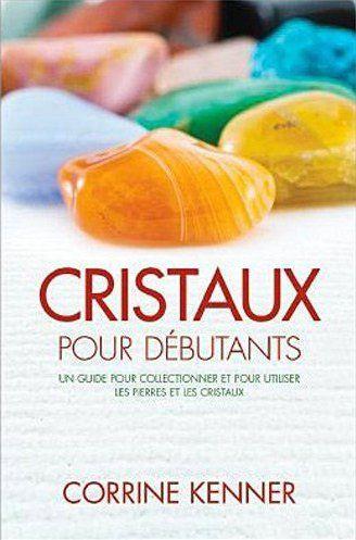 CRISTAUX POUR DEBUTANTS