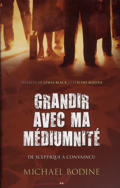 GRANDIR AVEC MA MEDIUMNITE