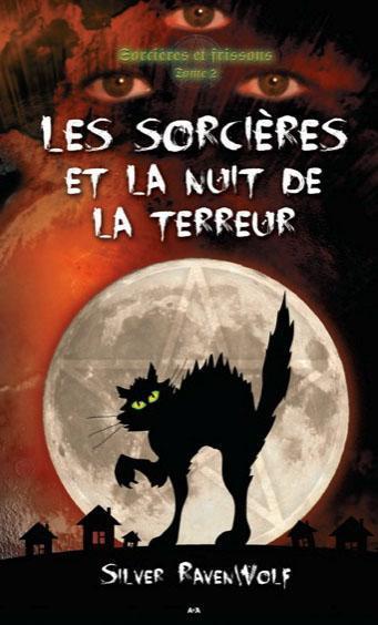 Les sorcières et la nuit de la terreur, Les sorcières et la nuit de la terreur