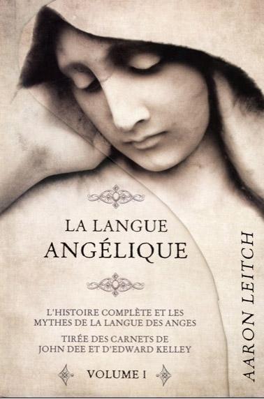 LA LANGUE ANGELIQUE - TOME 1
