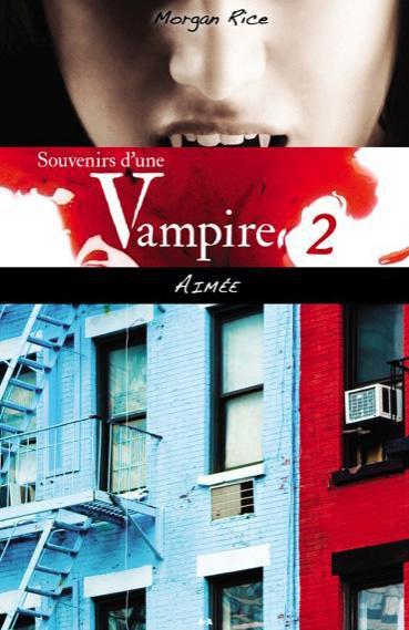 SOUVENIRS D'UNE VAMPIRE - T2 : AIMEE
