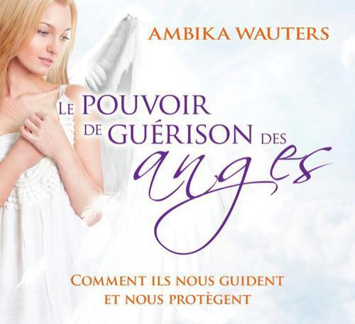 LE POUVOIR DE GUERISON DES ANGES - LIVRE AUDIO 2 CD