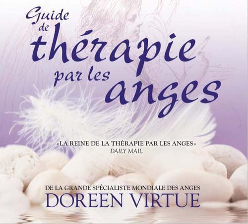 GUIDE DE THERAPIE PAR LES ANGES - LIVRE AUDIO 2 CD