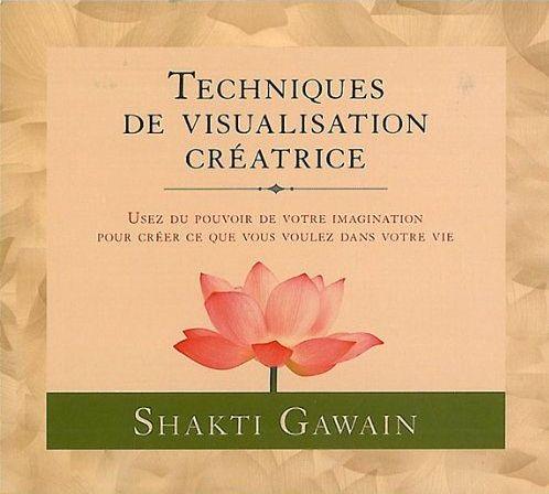 TECHNIQUES DE VISUALISATION CREATRICE - LIVRE AUDIO 3 CD