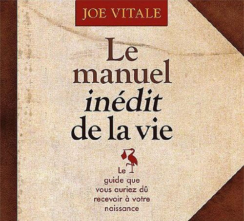 LE MANUEL INEDIT DE LA VIE - LIVRE AUDIO 2 CD