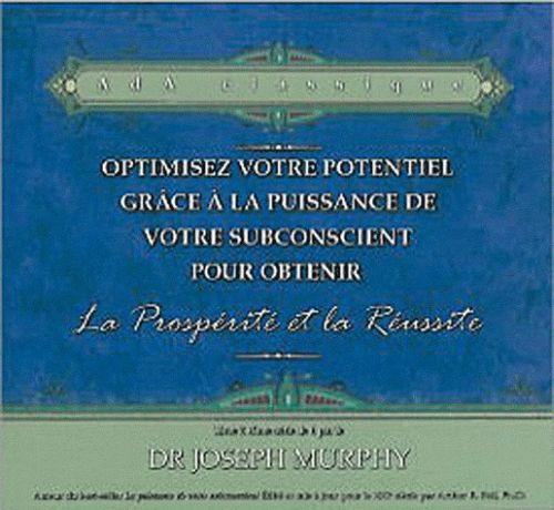 OPTIMISEZ VOTRE POTENTIEL POUR OBTENIR LA PROSPERITE ET LA REUSSITE - LIVRE AUDIO 2 CD - N 2