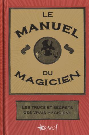 LE MANUEL DU MAGICIEN