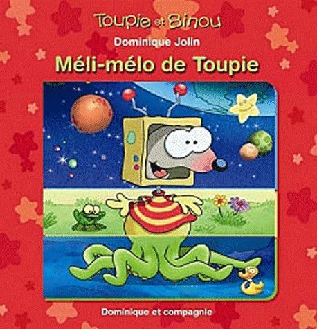 MELI-MELO DE TOUPIE