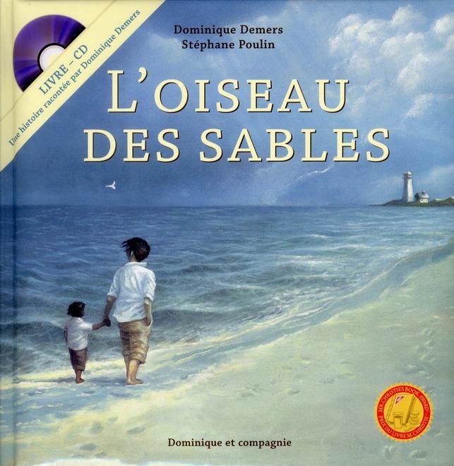 L'OISEAU DES SABLES + CD INCLUS