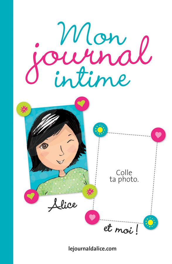 LE JOURNAL D'ALICE - MON JOURNAL INTIME