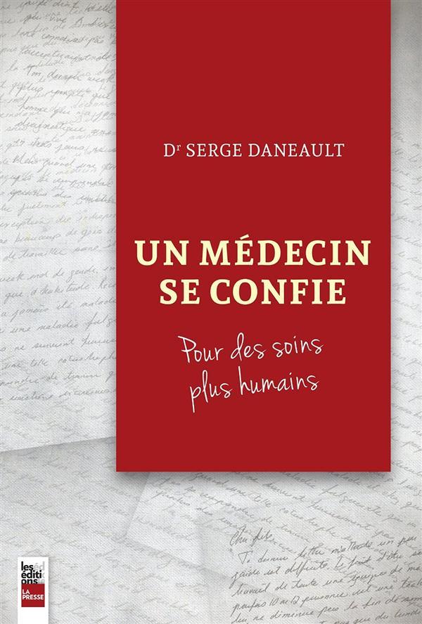 Un médecin se confie, Pour des soins plus humains