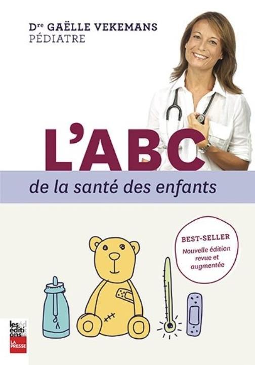 L'ABC de la santé des enfants, nouvelle édition revue et augmentée