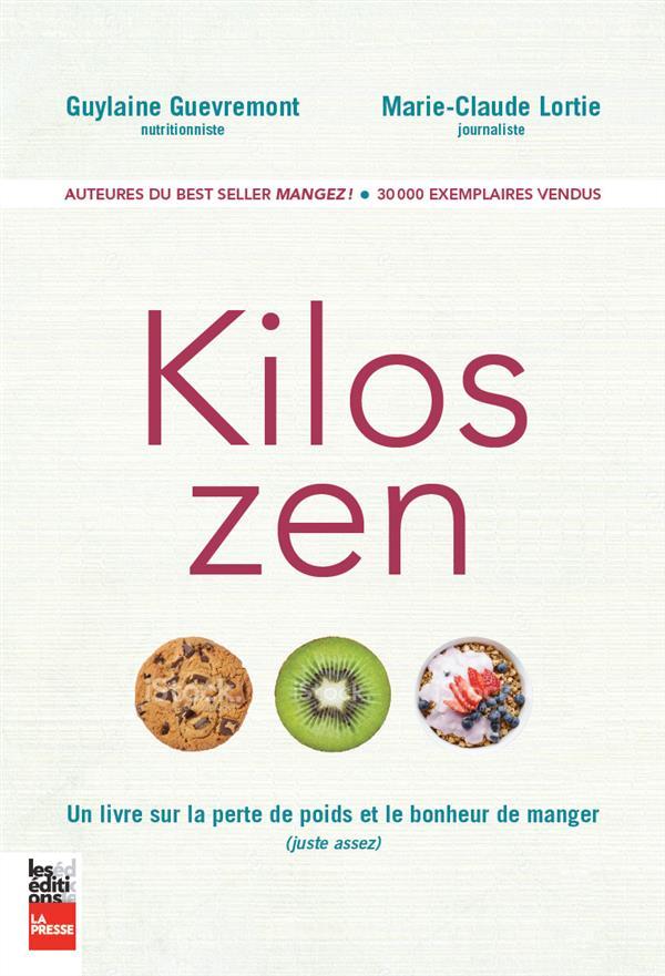Kilos zen, Un livre sur la perte de poids et le bonheur de manger (juste assez)