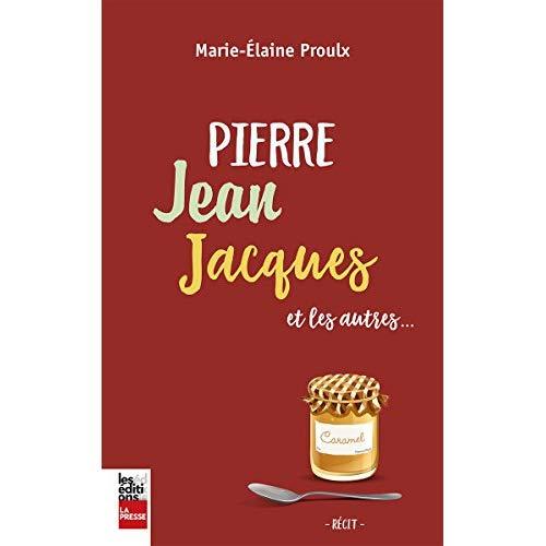 Pierre Jean Jacques et les autres