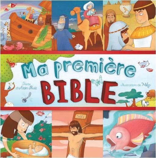 MA PREMIERE BIBLE NOUVELLE EDITION