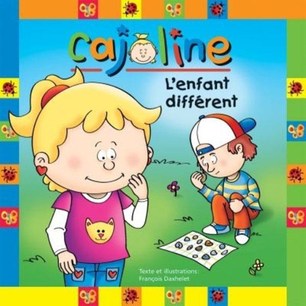CAJOLINE L'ENFANT DIFFERENT