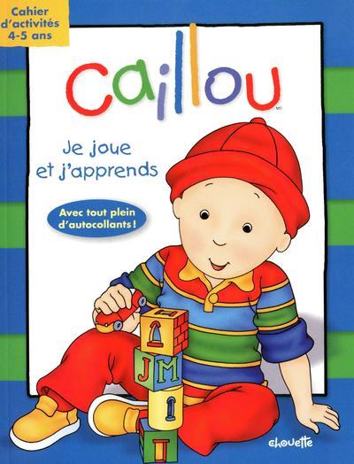 CAILLOU JE JOUE ET J'APPRENDS - CAHIER D'ACTIVITES 4-5 ANS