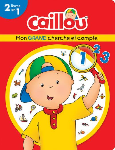CAILLOU MON GRAND CHERCHE ET COMPTE