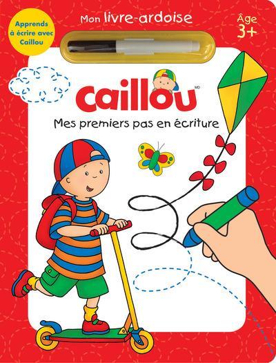 CAILLOU MES PREMIERS PAS EN ECRITURE