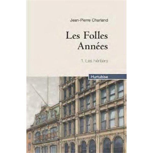 LES FOLLES ANNEES V 01 (COMPACT) LES HERITIERS