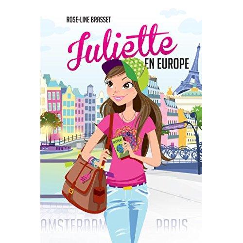 JULIETTE EN EUROPE