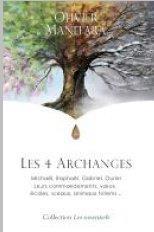 4 ARCHANGES (LES) : MICHAEL, RAPHAEL, GABRIEL, OURIEL