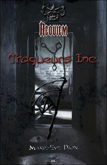 Requiem, Traqueurs Inc.