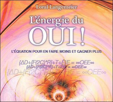 L'ENERGIE DU OUI ! - LIVRE AUDIO 2 CD
