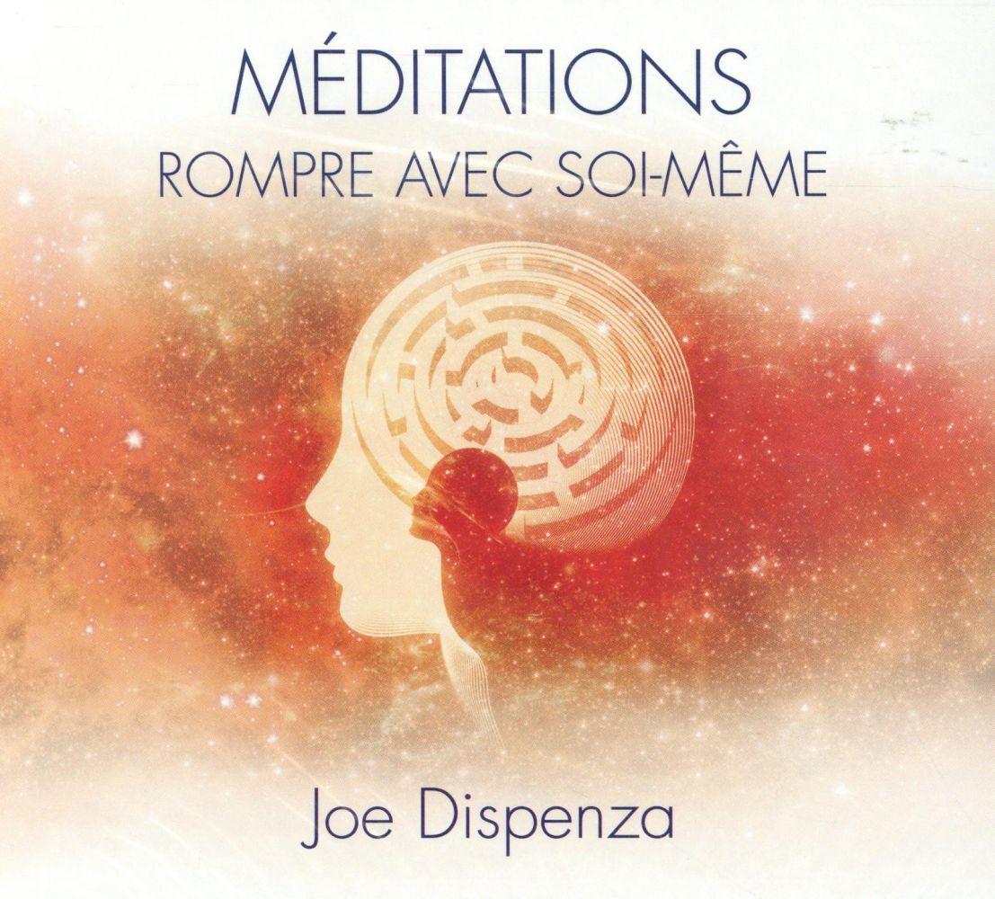 MEDITATIONS - ROMPRE AVEC SOI-MEME - LIVRE AUDIO 2CD