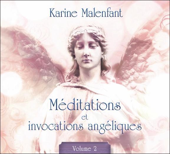 MEDITATIONS ET INVOCATIONS ANGELIQUES T2 - LIVRE AUDIO