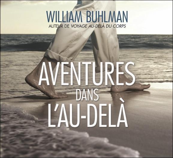 AVENTURES DANS L'AU-DELA - LIVRE AUDIO 2 CD