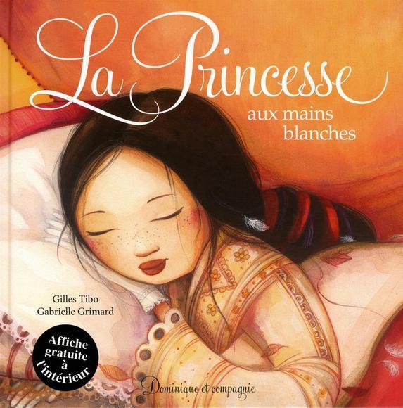 LA PRINCESSE AUX MAINS BLANCHES (SOUPLE)