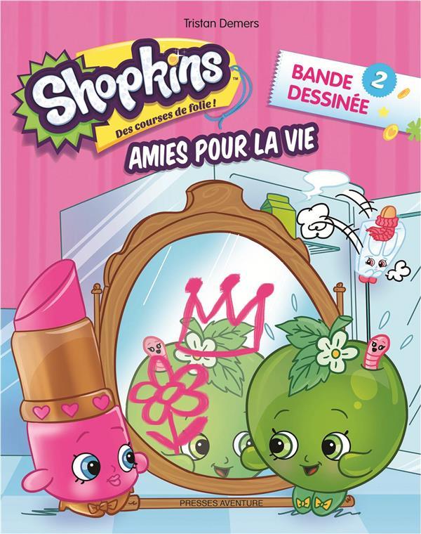 SHOPKINS - T2 - AMIES POUR LA VIE