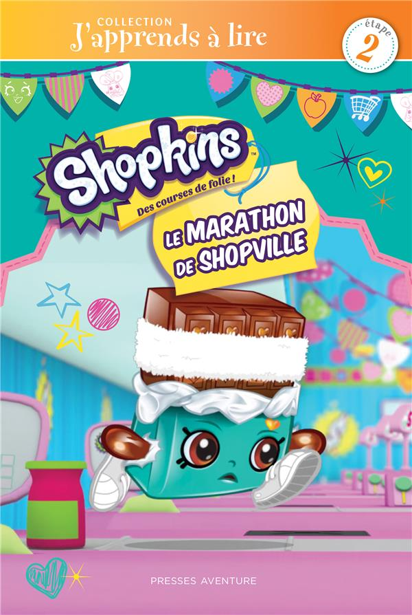 SHOPKINS- LE MARATHON DE SHOPVILLE