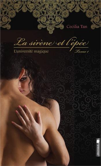 LA SIRENE ET L'EPEE - L'UNIVERSITE MAGIQUE T1