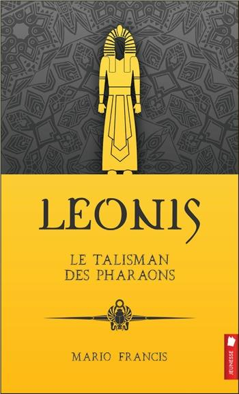 LEONIS - LE TALISMAN DES PHARAONS T1