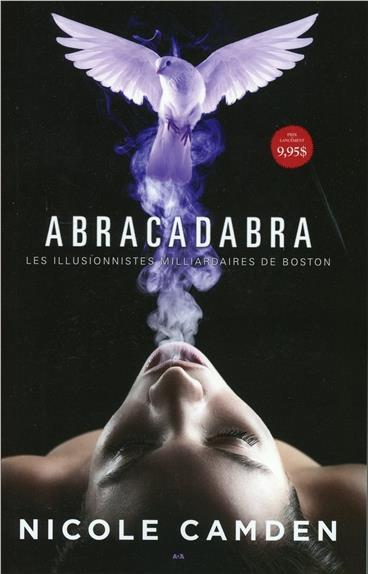 ABRACADABRA - LES ILLUSIONNISTES MILLIARDAIRES DE BOSTON T1