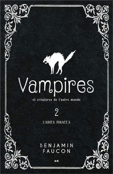 Vampires et créatures de l'autre monde, L'abies pinacea