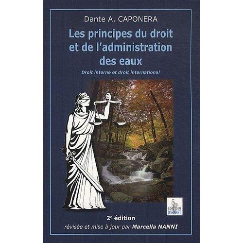 LES PRINCIPES DU DROIT ET DE L'ADMINISTRATION DES EAUX 2IEME EDITION