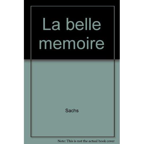LA BELLE MEMOIRE