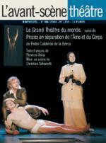 LE GRAND THEATRE DU MONDE - PROCES EN SEPARATION DE L'AME ET DU CORP