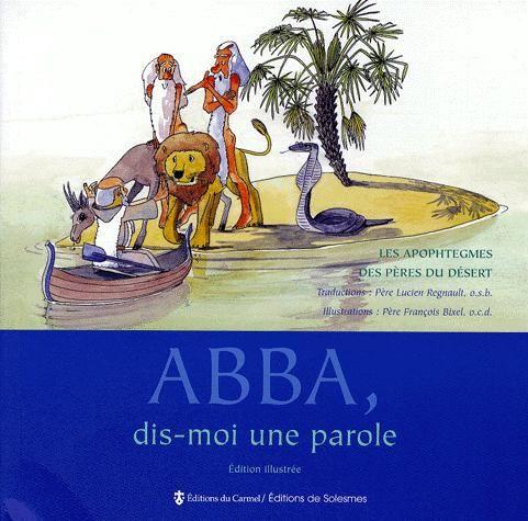 ABBA, DIS-MOI UNE PAROLE  (EDITION ILLUSTREE)