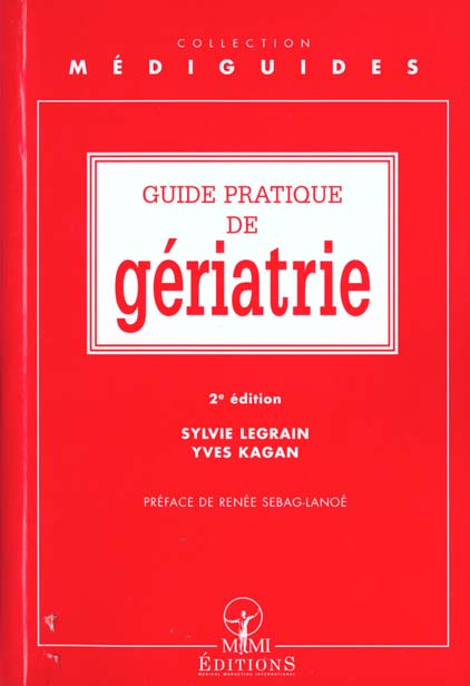 GUIDE PRATIQUE DE GERIATRIE 2E EDITION