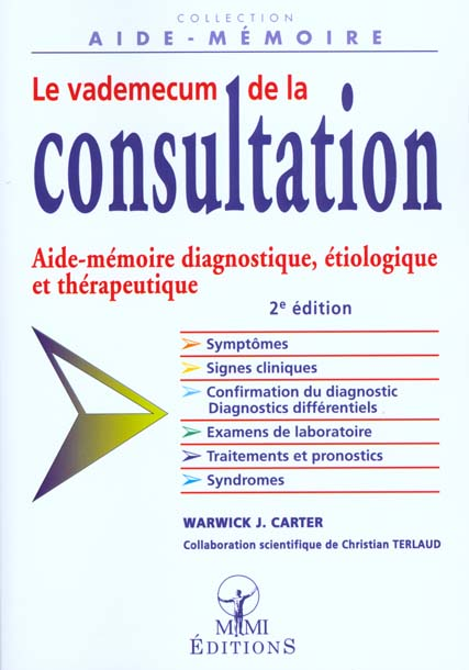 LE VADEMECUM DE LA CONSULTATION 2E EDITION CAMPUS