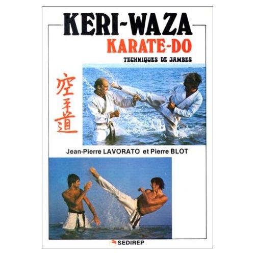 KERI - WAZA KARATE-DO TECHNIQUES DE JAMBES
